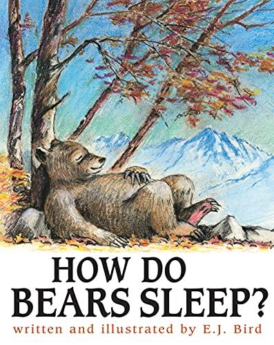 9780876145227: How Do Bears Sleep? (Carolrhoda Picture Books)