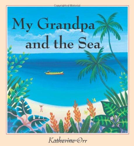 9780876145258: My Grandpa and the Sea (Carolrhoda Picture Books)