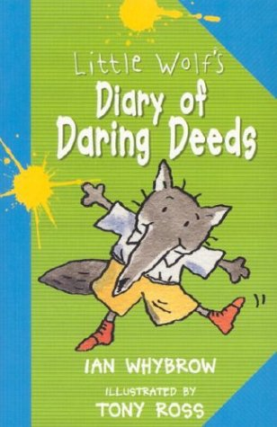 9780876145364: Little Wolf's Diary of Daring Deeds