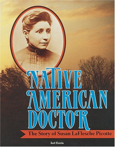 9780876145487: Native American Doctor: The Story of Susan Laflesche Picotte (Trailblazer Biographies)