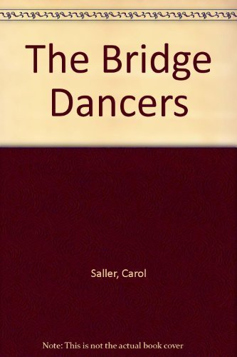 9780876145791: The Bridge Dancers