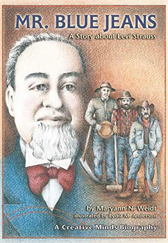 9780876145883: Mr. Blue Jeans: A Story About Levi Strauss