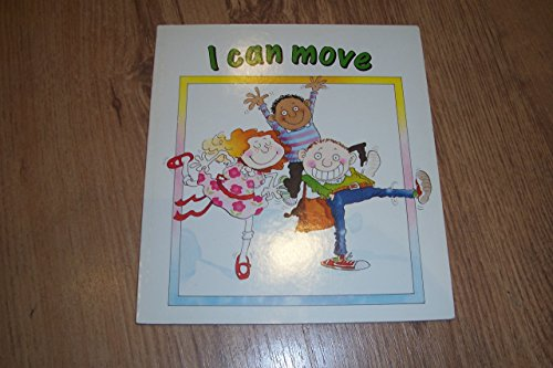 9780876145951: I Can Move