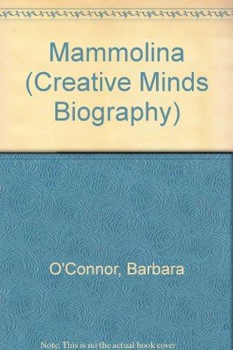 9780876146026: Mammolina: A Story About Maria Montessori (Creative Minds Biography)