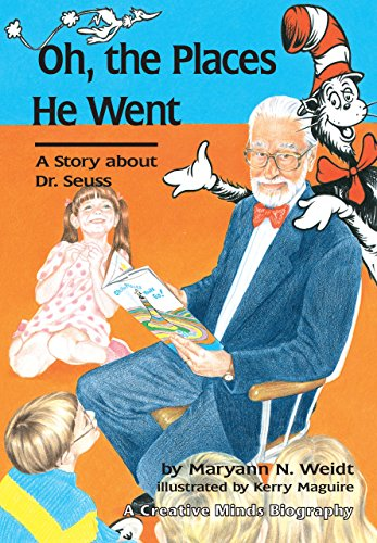 9780876146279: Oh the Places He Went A story About Dr. Seuss (Creative Minds Biography)