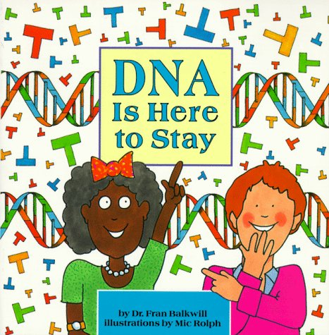 9780876146385: DNA is Here to Stay (Cells and Things)