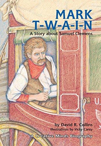 9780876146408: Mark T-w-a-i-n!: A Story About Samuel Clemens (Carolrhoda Creative Minds Book)