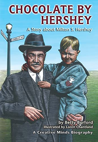 9780876146415: Chocolate by Hershey: A Story About Milton S. Hershey (A Carolrhoda Creative Minds Book) (Rise and Shine)