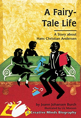 9780876146422: A Fairy-Tale Life: A Story About Hans Christian Andersen (Carolrhoda Creative Minds Book)
