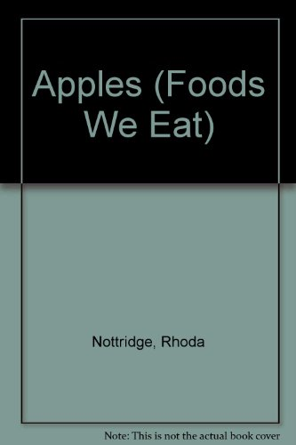 9780876146552: Apples (Foods We Eat)