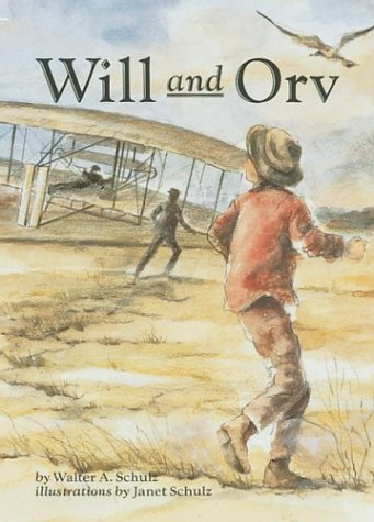Will and Orv (On My Own History): Schulz, Walter A.