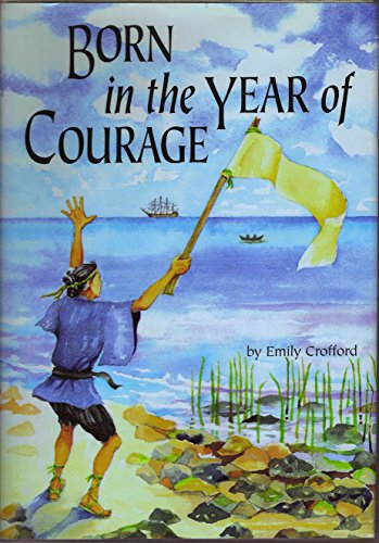 Born in the Year of Courage: Crofford, Emily