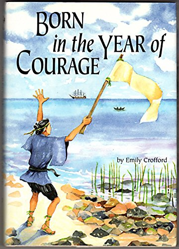 9780876146798: Born in the Year of Courage