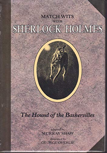 Match Wits With Sherlock Holmes the Hound: Doyle, Arthur Conan,