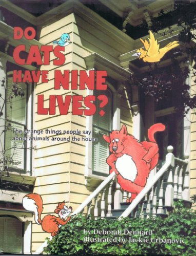 9780876147207: Do Cats Have Nine Lives?: The Strange Things People Say About Animals Around the House (Question of Science Book)