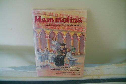 9780876147436: Mammolina: Story About Maria Montessori (Carolrhoda Creative Minds)