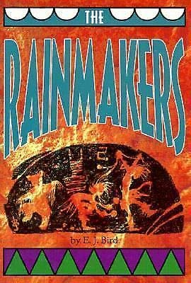 The Rainmakers (Adventures in Time): E. J. Bird