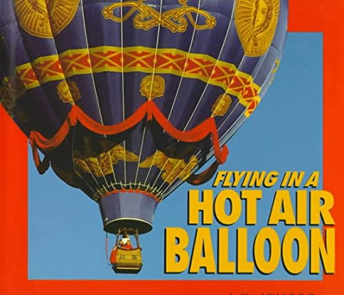 9780876147504: Flying in a Hot Air Balloon (Carolrhoda Photo Books)