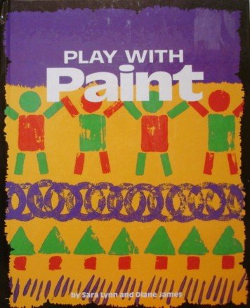 9780876147559: Play With Paint