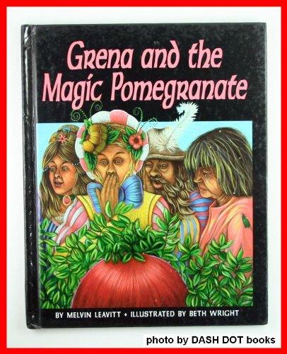 9780876147603: Grena and the Magic Pomegranate (Picture Books)