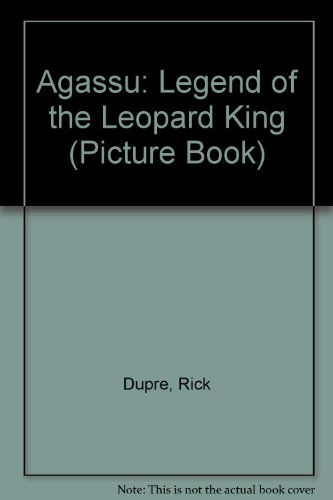 Agassu : Legend of the Leopard King: Rick Dupre