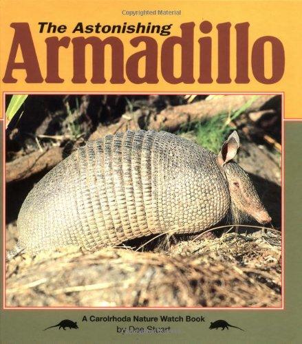 9780876147696: The Astonishing Armadillo (Nature Watch)