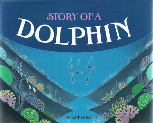 9780876147771: Story of a Dolphin (Picture Books)