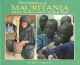 9780876147825: The Children of Mauritania : Days in the Desert and by the River Shore (The World's Children)
