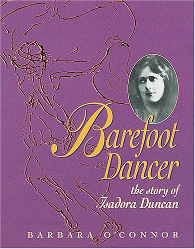 9780876148075: Barefoot Dancer: The Story of Isadora Duncan (Trailblazer Biographies)