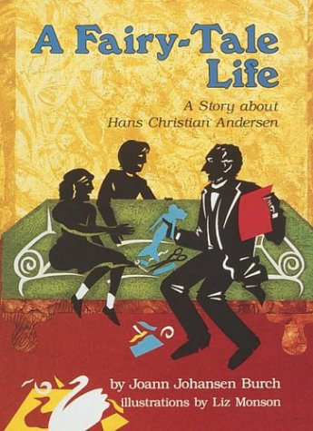 9780876148297: A Fairy-Tale Life: A Story about Hans Christian Andersen (Creative Minds Biography)