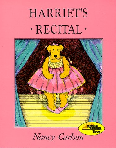 9780876148532: Harriet's Recital (Nancy Carlson's Neighborhood)