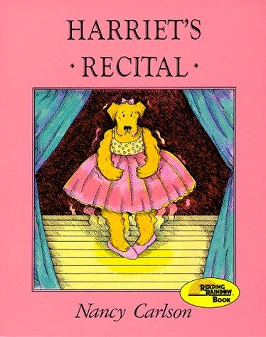 9780876148532: Harriet's Recital (Nancy Carlson's Neighborhood)