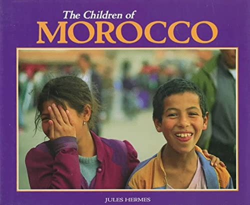 9780876148570: The Children of Morocco (World's Children)