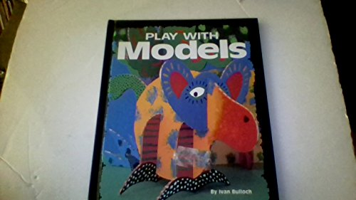 9780876148662: Play With Models (Play With Crafts)