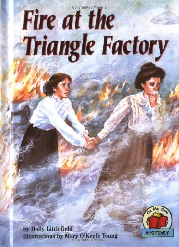 9780876148686: Fire at the Triangle Factory (Carolrhoda on My Own Books)