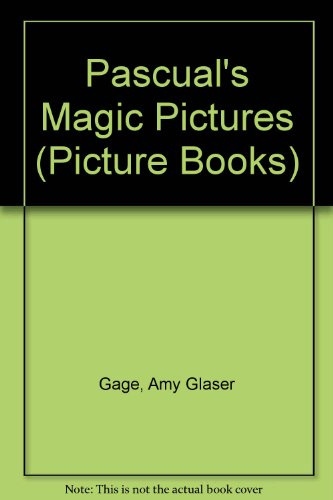9780876148778: Pascual's Magic Pictures (Picture Books)