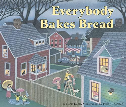 9780876148952: Everybody Bakes Bread (Carolrhoda Picture Books)