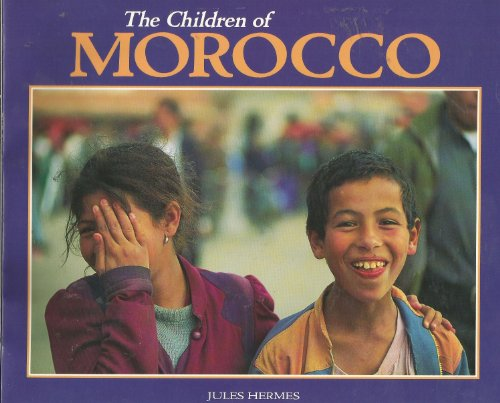 9780876148990: The Children of Morocco (The Worlds Children)