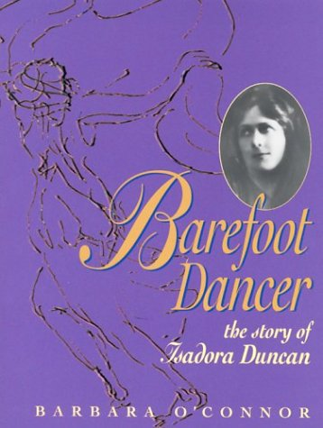 9780876149119: Barefoot Dancer: The Story of Isadora Duncan (Trailblazer Biographies)