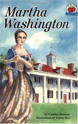 9780876149188: Martha Washington (On My Own Biographies)