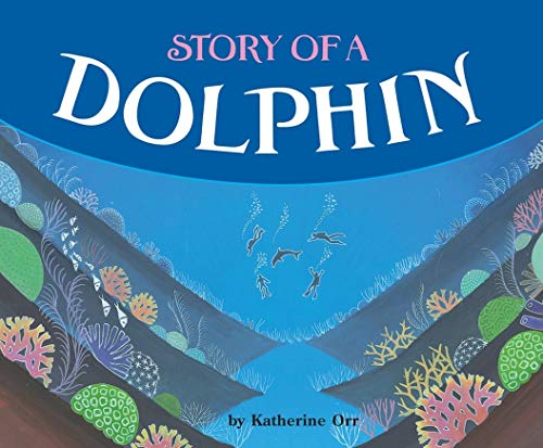 9780876149515: Story of a Dolphin (Carolrhoda Picture Books)