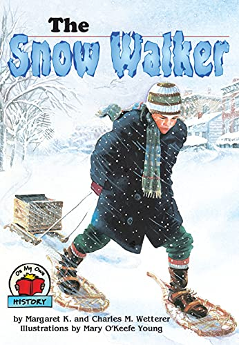 9780876149591: The Snow Walker (On My Own History)
