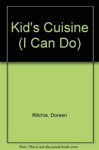 9780876170588: Kid's Cuisine (I Can Do)