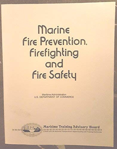 9780876189948: Marine Fire Prevention Fire Fighting and Fire Safety