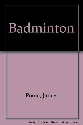 9780876200896: Badminton (Goodyear physical activities series)