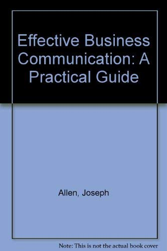 9780876202364: Effective Business Communication: A Practical Guide