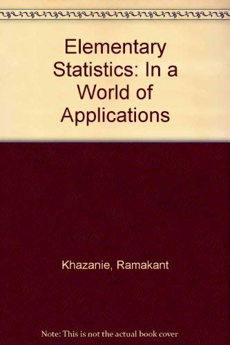 9780876202425: Elementary Statistics: In a World of Applications