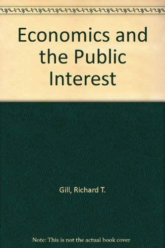 9780876202777: Economics and the Public Interest