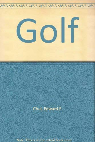 Golf: Chui, Edward F.