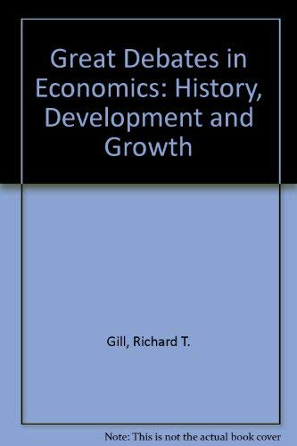 9780876203682: Great Debates in Economics: History, Development and Growth v. 1